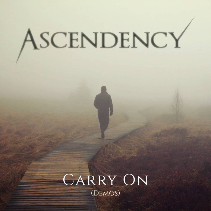 Ascendency - Carry On