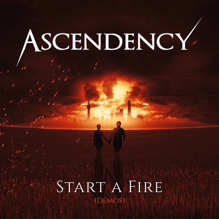 Ascendency - Start a Fire